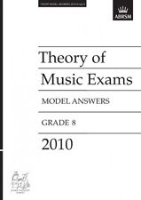 ABRSM Theory of Music Exams, Grade 8, 2010 Model Answers AB93018