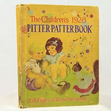 The Children's 1928 Pitter Patter Book - c.1927 -