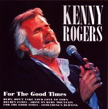 Kenny Rogers-for the Good Times/CD/NUOVO + OVP-SEALED!
