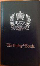 ROYAL BIRTHDAY BOOK QUEEN ELIZABETH II SILVER JUBILEE EDITION RARE 1977