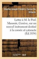 Lettre a M. le Prof. Maunoir, de Geneve, Sur un Nouvel Instrument Destine a...