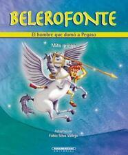 Belerofonte. El hombre que domo a Pegaso (Mitos para ninos) (Spanish-ExLibrary