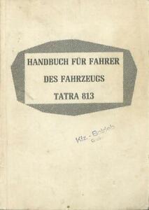 TATRA 813 Betriebsanleitung  Bedienungsanleitung Handbuch Bordbuch DDR UDSSR BA