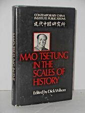 Contemporary China Institute Publications: Mao Tse-Tung in the Scales of History