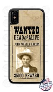 John Wesley Hardin Wanted Dead or Alive Phone Case Cover For iPhone Samsung etc