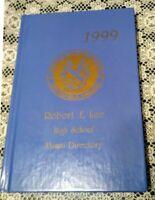 Robert E Lee High School 1999 Alumni Directory Springfield VA Virginia NOTyearbk
