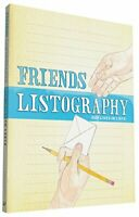 Friends Listography: Our Lives in Lists by Nola, Lisa 081186975X The Fast Free