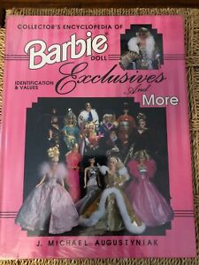 Barbie Doll Exclusives & More by Michael Augustyniak 1st Ed. ID & Values Guide