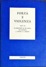 FORZA E VIOLENZA - VOLPE 1973