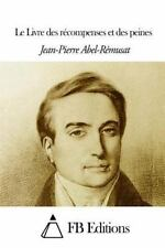 Le Livre des Récompenses et des Peines by Jean-Pierre Abel-Rémusat (2014,...