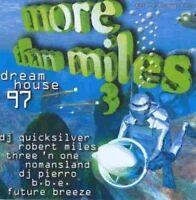 More than Miles 3-Dream House 97 Robert Miles, B.B.E., Three'n One, Noman.. [CD]