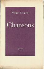 RARE EO HC PHILIPPE SOUPAULT + ANDRÉ MASSON + BELLE DÉDICACE : CHANSONS