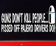 PAJERO turbo diesel 4x4 Wagon Funny Stickers GUNS BNS Redneck 200mm