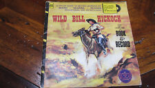 Wild Bill Hickock Book & 45 Record~Mother Goose Records~Better Learning Guide
