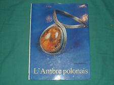 L'AMBRE POLONAIS - Grabowska - éditions interpress - varsovie 1982 BE