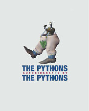 The  Pythons  Autobiography by the  Pythons by John Cleese, Bob McCabe, Graham C