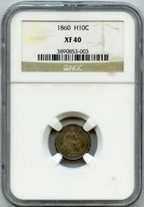1860 H10c Half Dime Seated Liberty NGC XF 40
