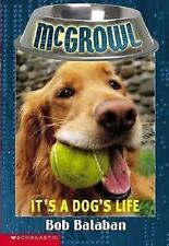 It's a Dog's Life ( McGrowl # 2 ), Bob Balaban, Good Book