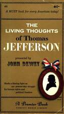 VINTAGE PAPERBACK 1957 THE LIVING THOUGHTS OF JEFFERSON JOHN DEWEY