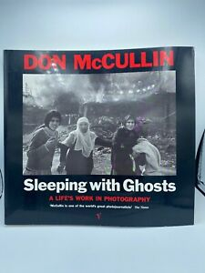 Sleeping with Ghosts: A Life's Work in Photography by McCullin, Don Hardback The