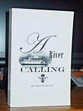 A River Calling, Story Shelby Montana Girl Adventures Captain Stern-Wheeler Ohio