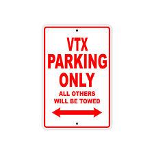 HONDA VTX Parking Only Towed Motorcycle Bike Chopper Aluminum Sign