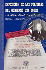 Exposici�n de las Pol�ticas del Gobierno USA sobre la Vida Extraterrestre :...