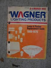1975 - 1988 Wagner Auto Lighting Products Lamp & Flasher Replacement Manual  U