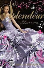 SplendourA Luxe Novel, Godbersen, Anna, Excellent Book