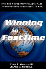Winning in FastTime: Harness the Competitive Advantage of Prometheus in Business