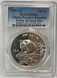 1999 China Panda Small Date 10 Yuan PCGS MS69 1oz. Silver