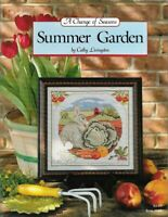 A Change of Seasons SUMMER GARDEN Just Cross Stitch Cathy Livingston #168