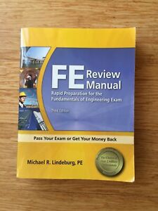 FE Review Manual Preparation for the Fundamentals of Engineering Exam 3rd Editio
