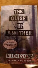 2015 ARC SIGNED The Guise of Another  by Allen Eskens
