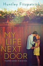My Life Next Door by Fitzpatrick, Huntley Book The Cheap Fast Free Post