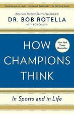 HOW CHAMPIONS THINK BOOK BY ROTELLA, DR. BOB BRAND NEW