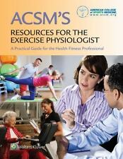 ACSM Resources for the Exercise Physiologist / Wolters Kluwer