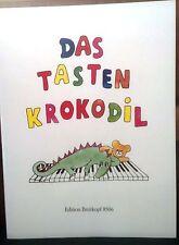 Das Tastenkrokodil: Leichte  Klavierstücke für Kinder