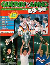 GUERIN SPORTIVO=GUERIN ANNO 1989/90=SERIE A-B-C1-C2 COPPE EUROPEE ITALIA 90