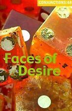 Conjunctions 48: Faces of Desire No. 48