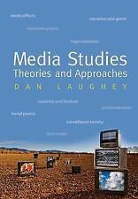 Media Studies: Theories and Approaches by Dan Laughey (Paperback, 2009)
