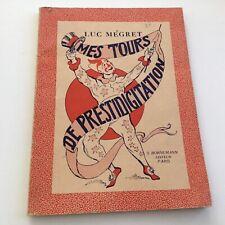 Mes tours de prestidigitation - Luc Mégret - S.Bornemann - 1966