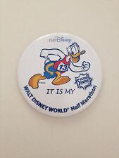"Run DISNEY Donald Duck ""It Is My"" WDW Half Marathon!  Button Pin  NEW"