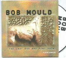 BOB MOULD Last Dog and Pony Show 3TRACK CD PROMO CARDSLV HUSKER DU