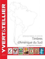 Catalogue de cotation Yvert, Tome Amérique du sud, Volume 1. Edition 2014.