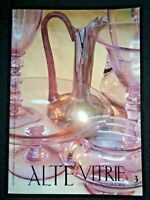Alte Vitrie 1995 Italian Art Glass Magazine Archimede Seguso Thomas Webb Glasses