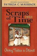 NEW Abby Takes a Stand (Scraps of Time) by Patricia McKissack