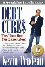 Debt Cures : They Don't Want You to Know About by Kevin Trudeau + Audio Disc 232