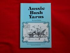 Aussie Bush Yarns By Neil Hulm (1986)