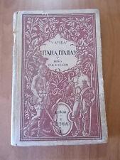 Vamba ITALIA, ITALIA! 1° ed. Bemporad 1927